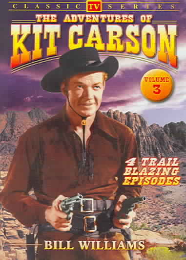 ADVENTURES OF KIT CARSON VOL 3 BY WILLIAMS,BILL (DVD)