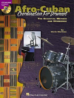 Afro-cuban Coordination for Drumset By Martinez, Maria (COP)